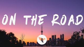 Download Post Malone - On The Road (Lyrics) Feat. Lil Baby & Meek Mill Mp3 and Videos