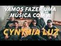 MÚSICA COM CYNTHIA LUZ + SHOW EM SAMPA (VLOG LAGUM)