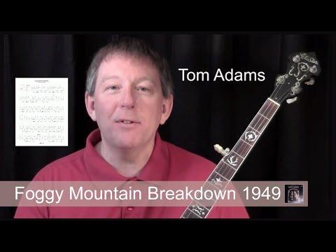 Foggy Mountain Breakdown 1949  banjo lesson by Tom Adams