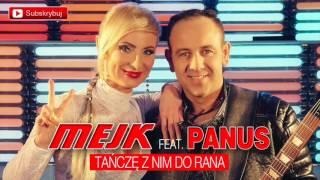 Mejk feat. Panus - Tańczę z nim do rana (Official Audio)