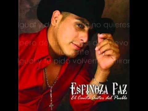 Espinoza Paz - El Proximo Viernes Con Letra
