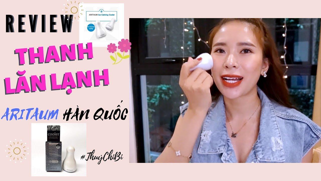 REVIEW THANH LĂN LẠNH ARITAUM HÀN QUỐC | Thúy Chi Bi