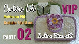 Carteira Lili – Parte 2/2 – Passo a passo