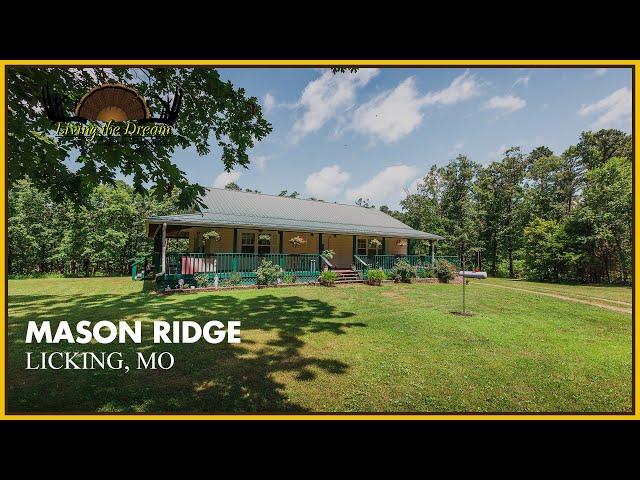 Mason Ridge | Licking, Missouri