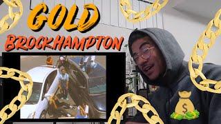 GOLD - BROCKHAMPTON (Jtip Reaction)