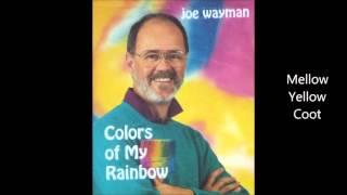"Track 9 in Joe Hayman's ""Colors of My Rainbow"". Lyrics: (One, two, ..."