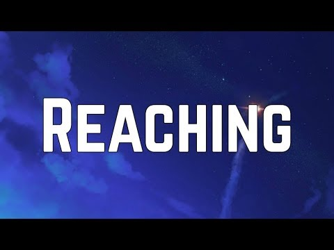Bella Thorne - Reaching (Lyrics)