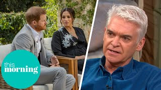 Harry \u0026 Meghan Interview Leaves Phillip Feeling Sympathetic For Royal Couple | This Morning