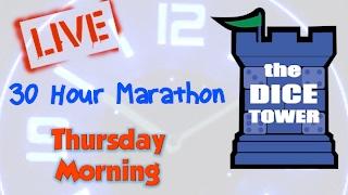 Dice Tower Marathon II - Thursday Morning (1/7)
