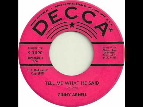 Ginny Arnell - Tell Me What He Said