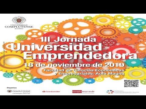 III Jornada Universidad Emprendedora UCM