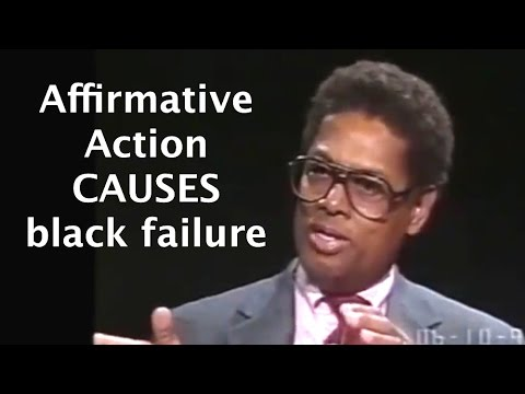 Thomas Sowell: affirmative action creates academic failure & resentment