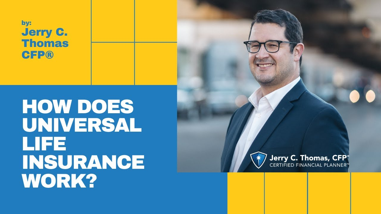 How does universal life insurance work? by Jerry C. Thomas ...