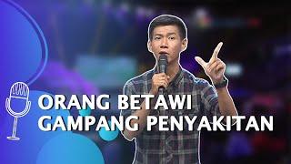 Stand Up David Nurbianto: Di Betawi Ada Penyakit Kaget, Mirip Gejala Koruptor - SUCI 4
