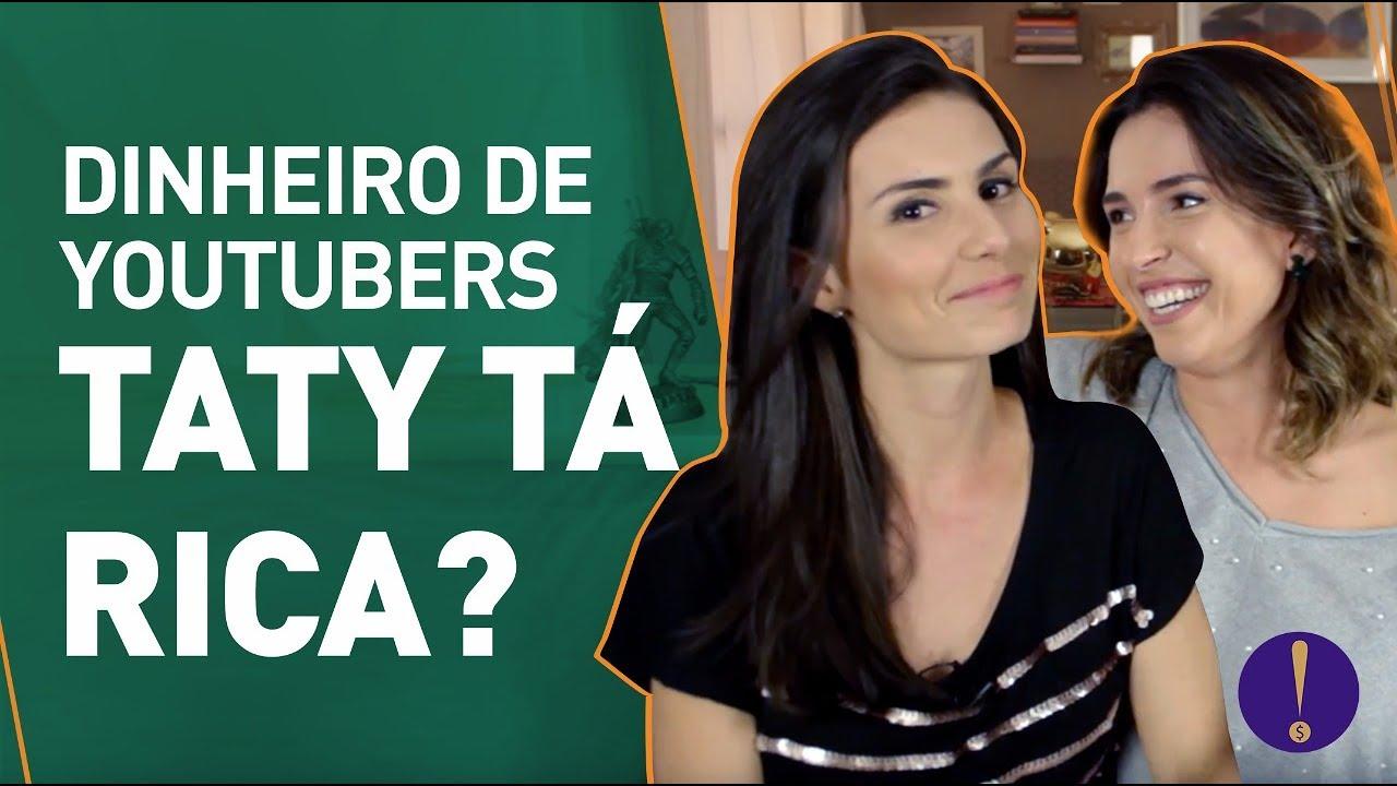 DINHEIRO DE YOUTUBER - Taty Acidez Feminina TÁ RICA?