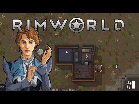 Rimworld #1- Starting a Colony