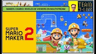 Directo Diario del Super Mario Maker 2 (Viewer's Levels, Sin Fin & Competitivo) 18 Octubre'19