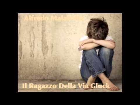 ALFREDO MALABELLO - IL RAGAZZO DELLA VIA GLUCK