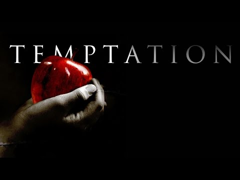 Freedom from Temptation