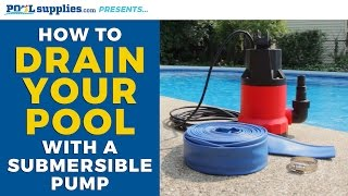 How To Drain Your Pool With A Submersible Pump Youtube