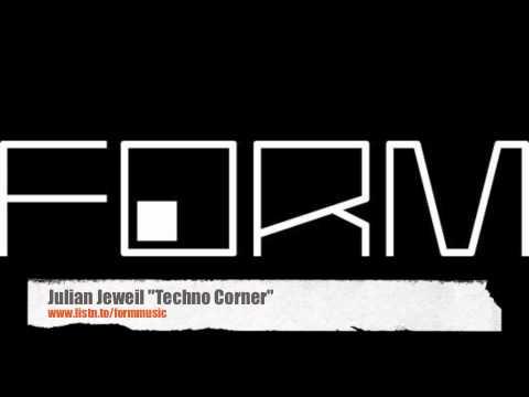 JULIAN JEWEIL - Techno Corner