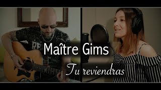 Maître Gims - Tu reviendras [Estelle & Willy Cover]