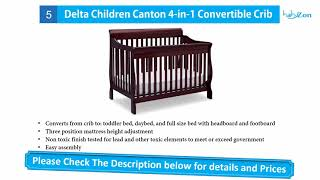 Best Baby Crib   Top 10 Baby Cribs   Baby Cribs Reviews