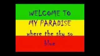 WELCOME TO MY PARADISE with LYRIC by STEVEN