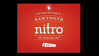Beer Review #38 - Left Hand Sawtooth Nitro
