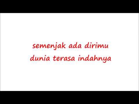 Andity - Semenjak Ada Dirimu Lyrics