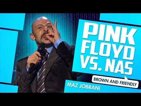 """Pink Floyd VS. Nas"" - Maz Jobrani (Brown & Friendly)"