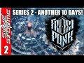 Frostpunk - S2E02 - Another 10 Days ZERO Deaths!