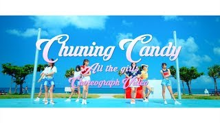 Chuning Candy - All the girls