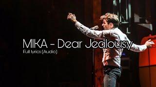 MIKA - Dear Jealousy Lyrics (Audio)