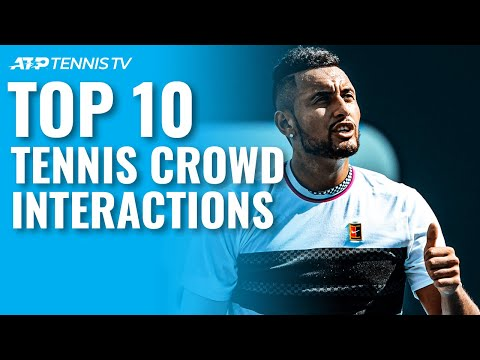 Top 10 Tennis Crowd Interaction Moments