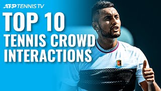 Top 10 Tennis Crowd Interaction Moments YouTube Videos
