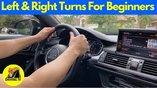 LEARN HOW TO TЏRN LEFT & RIGHT (For Beginner Drivers)