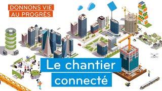 #DonnonsVieAuProgrès - Manchon connecté : plus de sécurité et d'autonomie sur les chantiers