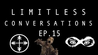 Zombie Apocalypse Survival Guide & More! (ft. Far North Visuals) | LIMITLESS CONVERSATIONS Ep. 15