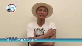 7/12(日)のBREAK OUT祭2015に出演するEXILE SHOKICHIからコメント動画が...