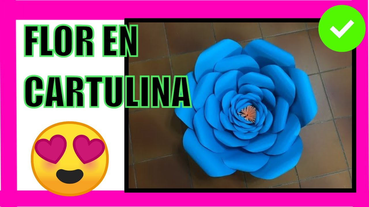 Flor Grande 17 Hecha En Cartulina Big Flower Made Of Paper Youtube