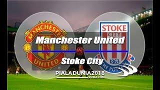 Link Live Streaming Liga Inggris, Manchester United Vs Stoke City!