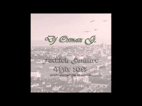 DJ Osman G. - Turkish Summer Mix 2013