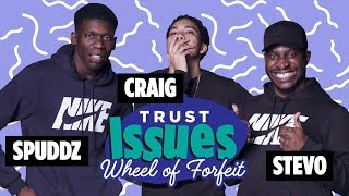 """What's With You Lot and Hot Sauce?"" Trust Issues: Wheel of Forfeit Featuring Spuddz"
