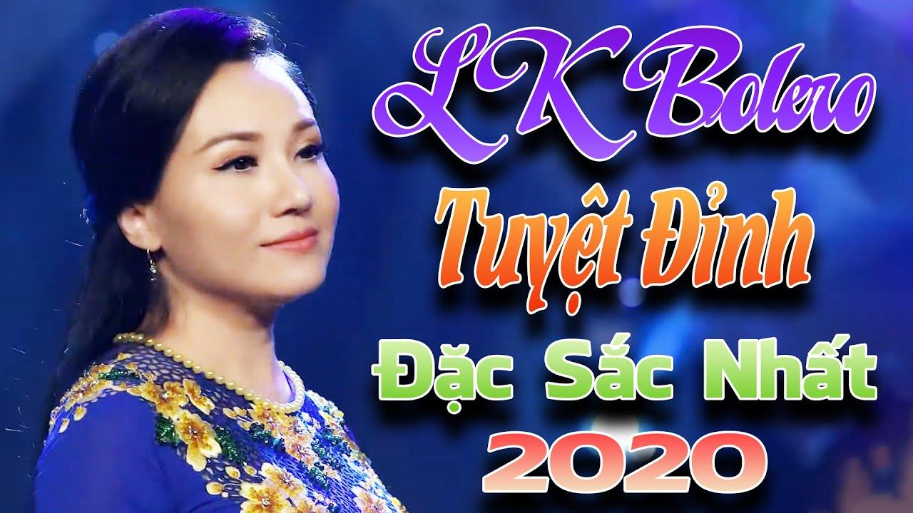 LK Bolero Đặc Sắc Nhất 2020 - Trữ Tình Nhạc Vàng Tuyệt Đỉnh  Bài Hát Để Đời✔