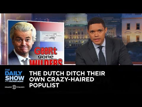 The Dutch Ditch Their Own Crazy-Haired Populist: The Daily S