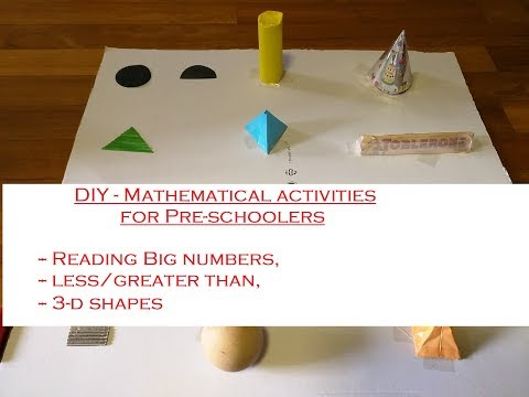 DIY - Mathematical Activities - greater and less than, 3d shapes ,reading big numbers