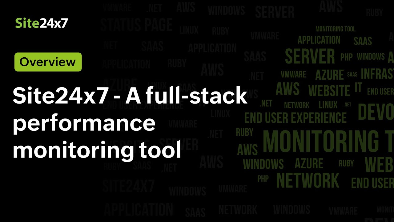 Site24x7 - The Full-stack Performance Monitoring Solution for DevOps and IT Operations.