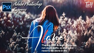 Adobe Photoshop Express | Best Photo Editing App With Android | TecH BDK Pro