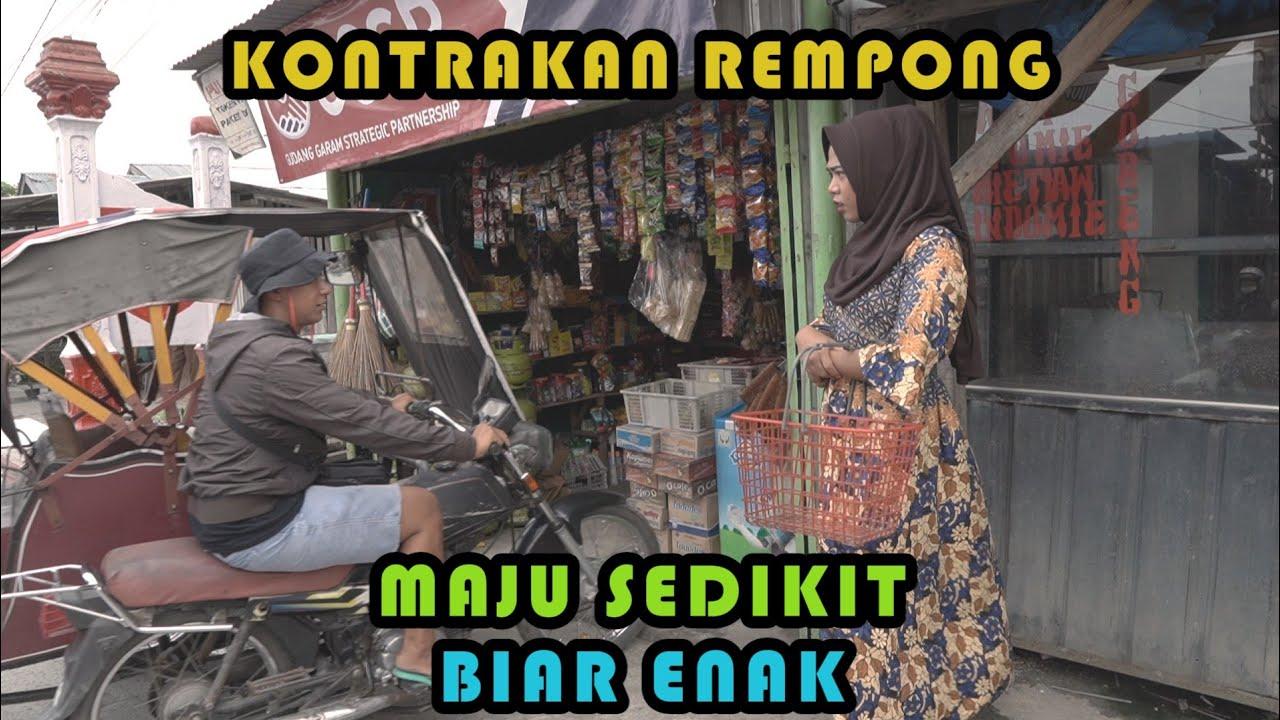 MAJU SEDIKIT BIAR ENAK || KONTRAKAN REMPONG EPISODE 280